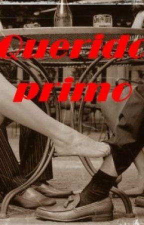 Querido Primo by JadeFics