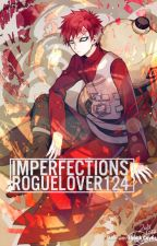 Imperfections    Gaara [Completed] by -Ryuu-san