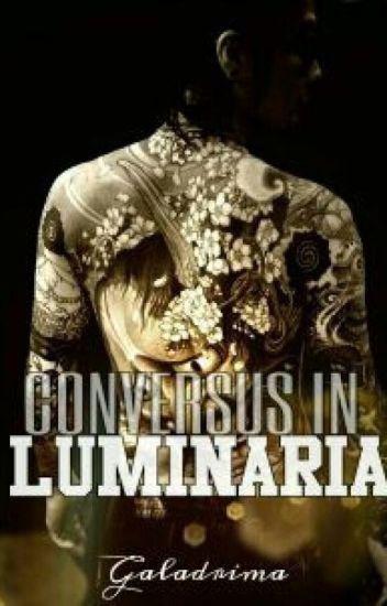 Conversus in Luminaria [Gay]