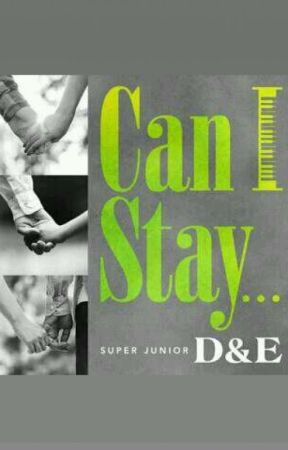 Can I Stay...  [✔] by EverLasting_EunHae