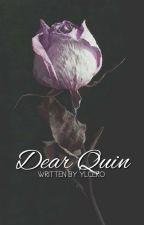 DEAR QUIN by YlCero