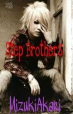 Step Brothers (Reita x Ruki) by Moral_Hell