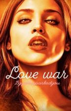 Love war-Niklaus Mikaelson by peterparkedyou