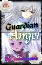 Guardian Angel ~ Naruto fanfic~ (sequel to T.A.) by sasakisazara