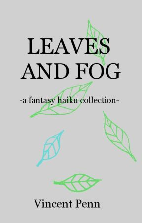 Leaves and Fog by UncannyVin