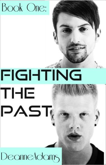 Scomiche -- Fighting the Past (boyxboy)