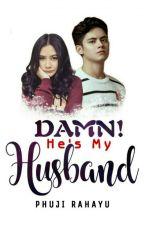Damn! He's My Husband by Phiar_