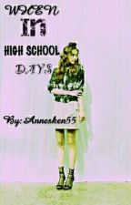 WHEN IN HIGH SCHOOL DAYS (Completed)  by Annesken55
