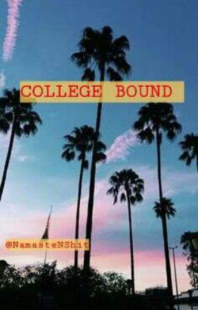 College Bound by NamasteNShit