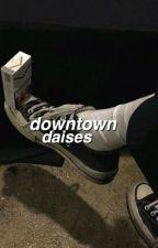 downtown daisies ; lashton by -gaytorade