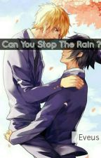 Can You Stop The Rain? by eveus_