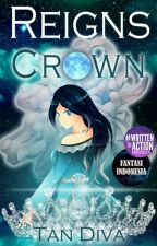 Reigns: The Crown by Tan_Diva
