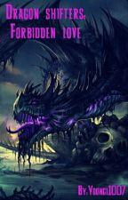 Dragon shifters Forbidden Love by Yoongi1007