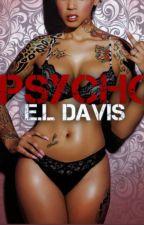 Psycho(BWWM) by ElizabethDavis9