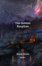 The Hidden Kingdom by LivinWisely
