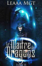 Le Maître des Dragons : La Vallée Oubliée by LeaaaMgt