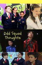 Odd Squad Thoughts by Kimberly1612