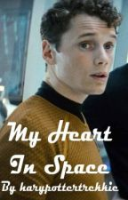 My Heart in Space  (A Chekov Fanfic) by harrypottertrekkie