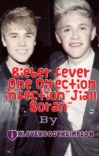 Bieber fever ,One Direction infection~Jiall Boran~ by Ixlovexcodyxsimpson