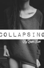 Collapsing by captivatingly