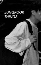 •《Jungkook Things》• by Ainookie