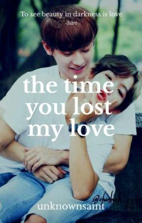 ChanBaek: The Time You Lost My Love by unknownsaint