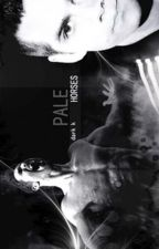 Pale Horses (Traducción) by yuki_yuki1234