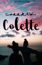 Crooked: Colette by dawnisg0ne