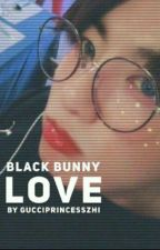 Black Bunny Love (J.J.K FF) by GucciPrincessZhi
