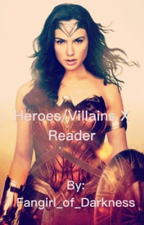 Heroes/Villains X Reader (Lemons) •Requests are Open