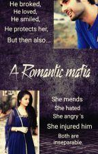 A Romantic Mafia by Ekta9696