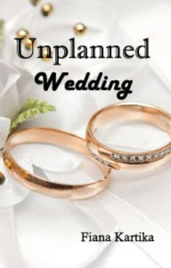 Unplanned Wedding