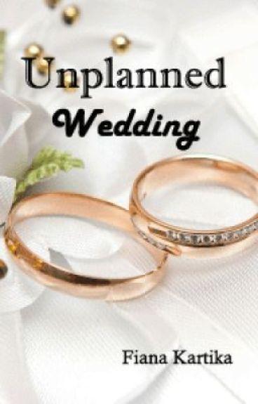 Unplanned Wedding