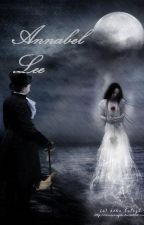 Annabel Lee By_ Edgar Allan Poe by VictimOfMuse