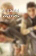 A 1Derful Lovestory by InLoveWith1Dx3