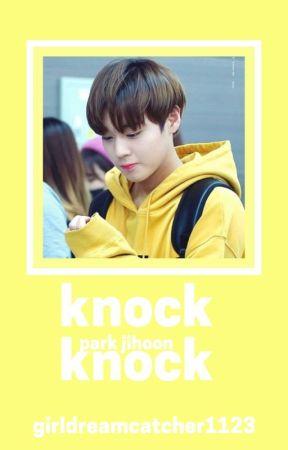 Knock Knock | P.JH by GirlDreamcatcher1123