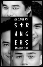 As Close As Strangers by angelo_cho