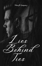 Lies Behind Ties by m_gaspary