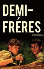 Demi Frères [ Newtmas ] by EddieKaspbrakIT