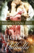 Light To Valhalla by MelissaMayer-Blue
