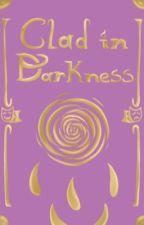 Clad in Darkness by loafleyapplechan