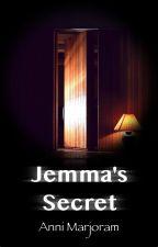 Jemma's secret by AnniMarjoram