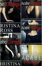 Acabe Comigo De CHRISTINA ROSS  by Rodrigues1106