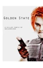 Golden State ( a Killjoy fanfic ) by nuclearsiren