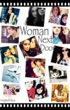 Woman Next Door (Fic Camren) by andybahfelicia