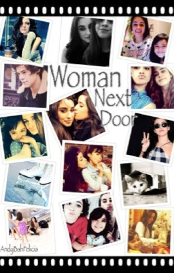 Woman Next Door (Fic Camren)