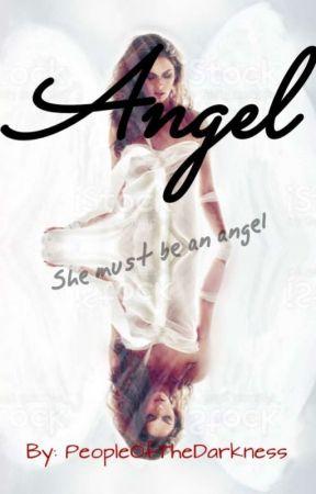 Angel {Shortstory}  by PeopleOfTheDarkness