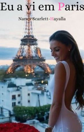 Eu a vi em Paris by NancyScalertt