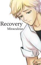 Recovery (Miraculous) by AuggieB