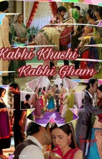 kabhi khushi kabhie gham.